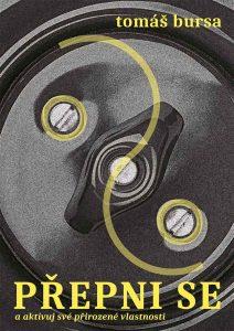 Kniha Tomáše Bursy - Přepni se